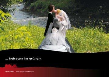 .. heiraten im grünen - riverside
