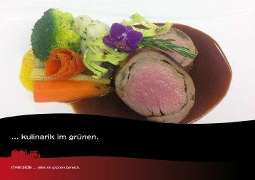 .. kulinarik im grünen - riverside