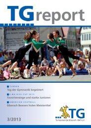 TG-Report 3 / 2013 als pdf-Datei (ca. 5 MB) - TG Biberach