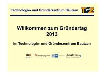 Eröffnung - Technologie- und Gründerzentrum Bautzen GmbH