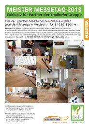 MEISTER-MESSETAG 2013 Exklusiv für Partner der Thalhofer-Gruppe