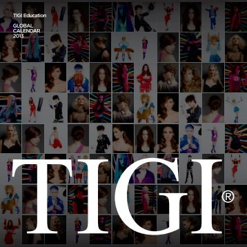 TIGI Education GLOBAL CALENDAR 2013 - imsalon.at