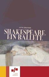 Programmheft - Shakespeare. Ein Ballett. - Theater Nordhausen
