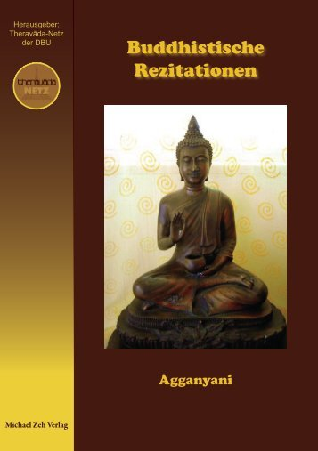 Buddhistische Rezitationen. Agganyani. - Theravadanetz