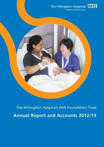 Annual Report and Accounts 2012/13 - Hillingdon Hospital NHS Trust
