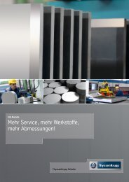 Service, mehr Werkstoffe, mehr Abmessungen! - ThyssenKrupp ...