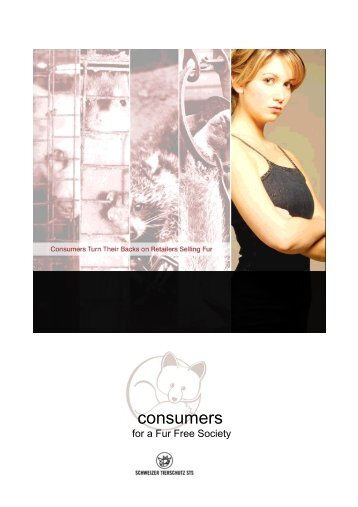 Consumers for a Fur Free Society - Schweizer Tierschutz STS