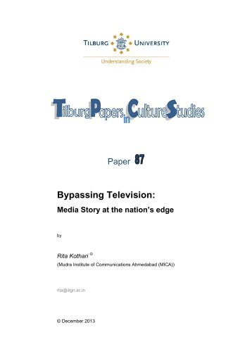 Bypassing Television: Media Story at the nation's ... - Tilburg University