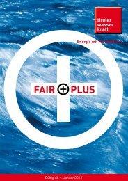 FAIRPLUS Produktfolder - TIWAG-Tiroler Wasserkraft AG