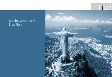 Wachstumsmarkt Brasilien - Unternehmensberatung Titze GmbH
