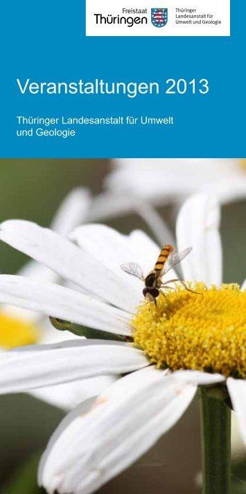 Veranstaltungskalender 2013 - Thüringer Landesanstalt für Umwelt ...