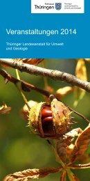 Veranstaltungen 2014 - Thüringer Landesanstalt für Umwelt und ...