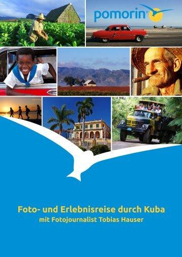 Foto- und Erlebnisreise durch Kuba - Tobias Hauser