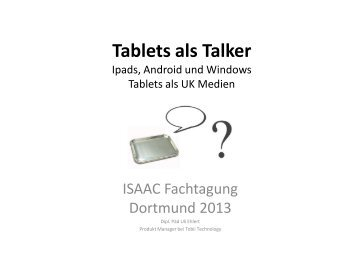 Tablets als Talker? Ipads, Android und Windows Tablets als ... - Tobii