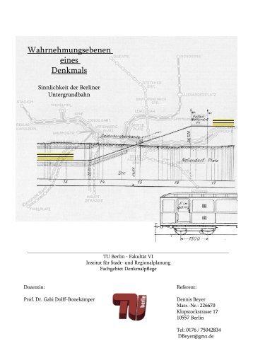 Wahrnehmungsebenen eines Denkmals - Fakultät VI Planen Bauen ...