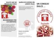 UN CONSEJO DULCE … - Toothfriendly International