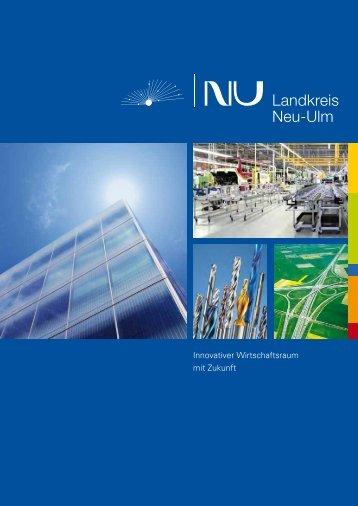Innovativer Wirtschaftsraum mit Zukunft - Landkreis Neu-Ulm