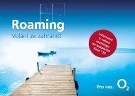 Informace o vašem roamingu na bezplatné lince *30 - O2