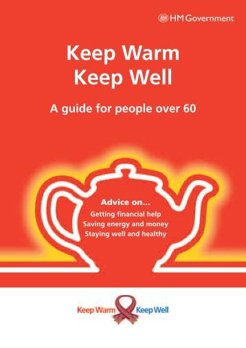 Keep Warm, Keep Well - a guide for people over ... - Torbay Care Trust
