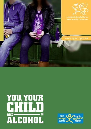 You, your child and alcohol - Drink Wise Wales