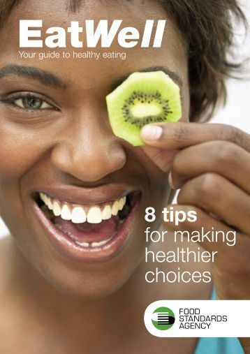 Eatwell - Your Guide to Healthy Eating