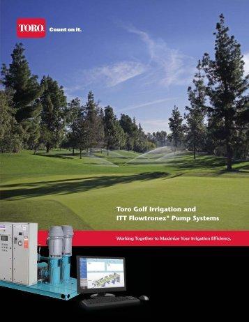 Toro Golf Irrigation and ITT Flowtronex® Pump Systems