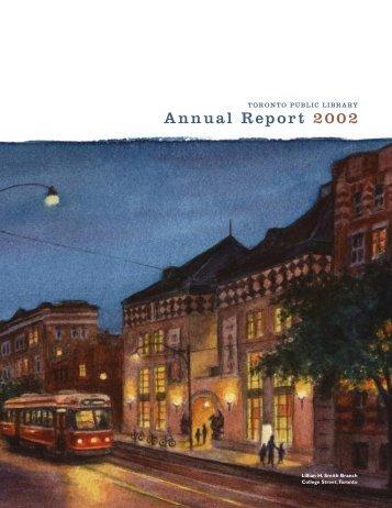 Annual Report 2002 - Toronto Public Library