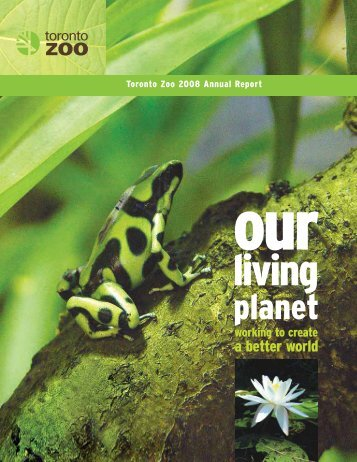 2008 Annual Report - Toronto Zoo