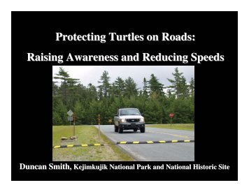 Raising Awareness and Reducing Speeds - Toronto Zoo