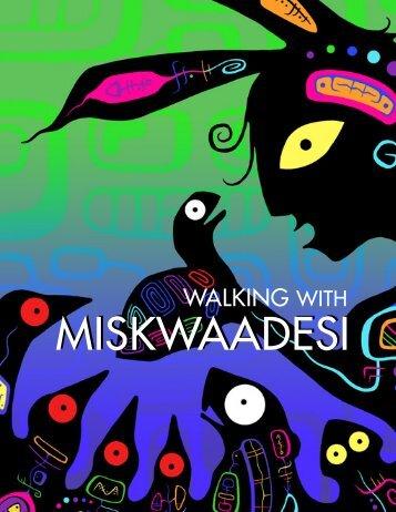 Walking with Miskwaadesi - Toronto Zoo