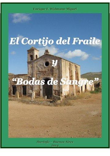 """EL CORTIJO DEL FRAILE Y """"BODAS DE SANGRE""""-Enrique F. Widmann-Miguel"""