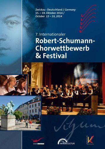7th International Robert Schumann Choir Competition & Festival Zwickau - Program Book