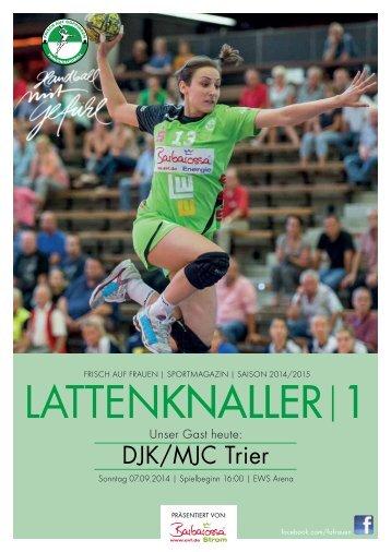 LATTENKNALLER|1 - Gast: DJK/MJC Trier - 07.09.2014 - Saison 2014/2015