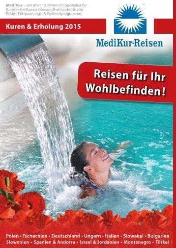 MediKur-Reisen - Kuren & Erholung 2015