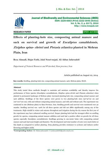 Effects of planting - hole size, composting animal manure and sack on survival and growth of Eucaliptus camaldulensis , Ziziphus spina - chr isti and Pistasia atlantica planted in Mehran Plain, Iran