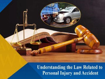 Personal Injury Laywer in Stuart FL – Understand Personal Lawyer