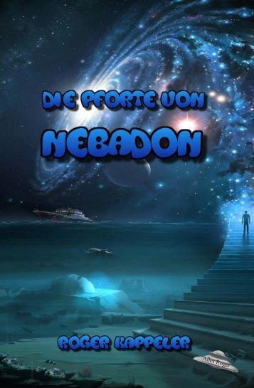"""Fantasy Fun-Fiction Leseprobe """"Die Pforte von Nebadon"""""""