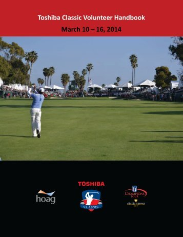 Toshiba Classic Volunteer Handbook March 10 – 16, 2014