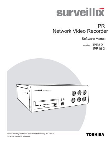 Network Video Recorder IPR - Toshiba