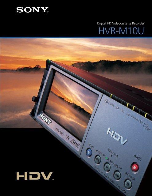 the HVR-M10U HDV 1080i VTR - total-av.com