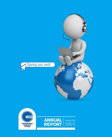 ANNUAL REPORT 2010/11 - Communications Commission of Kenya