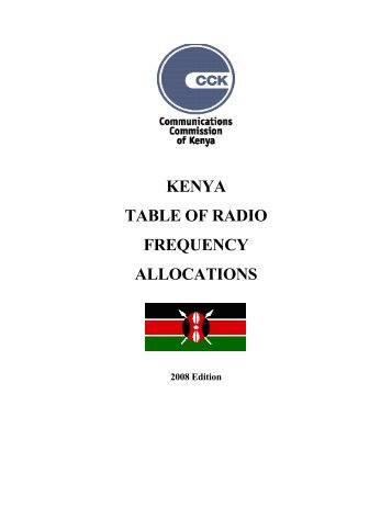 kenya table of radio frequency allocations - Communications ...