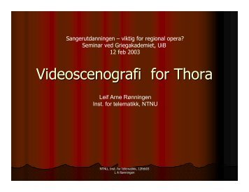 Videoscenografi for Thora - NTNU