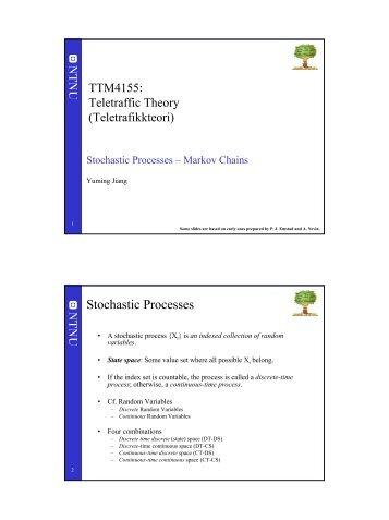 Stochastic Processes – Markov Chains - NTNU