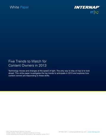 Five Trends to Watch for Content Owners in 2013 White ... - Internap