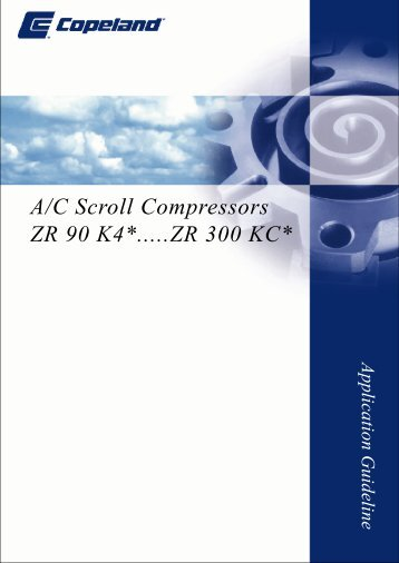 A/C Scroll Compressors ZR 90 K4*.....ZR 300 KC*