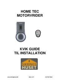 HOME TEC MOTORVRIDER KVIK GUIDE TIL INSTALLATION
