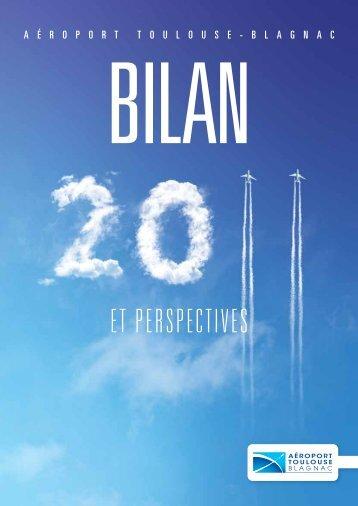 Bilan 2011 & perspectives - Aéroport Toulouse-Blagnac