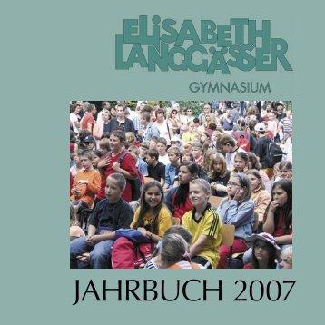 Jahrbuch 2007 - Elisabeth-Langgässer-Gymnasium Alzey