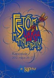 12. Festők Városa Hangulatfesztivál programfüzet (pdf) - Kaposvár